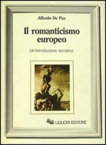 Il romanticismo europeo. Un'introduzione tematica