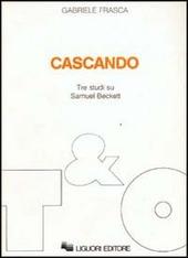 Cascando. Tre studi su Samuel Beckett