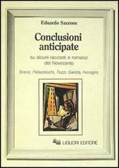 Conclusioni anticipate su alcuni racconti e romanzi del Novecento. Svevo, Pallazzeschi, Tozzi, Gadda, Fenoglio