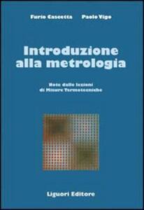 Introduzione alla metrologia. Note delle lezioni di Misure termotecniche