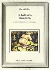 La ballerina variopinta. Una festa di guarigione in Sardegna