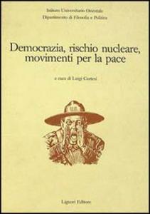 Libro Democrazia, rischio nucleare, movimenti per la pace