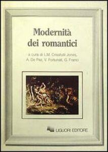 Foto Cover di Modernità dei romantici, Libro di AA.VV edito da Liguori