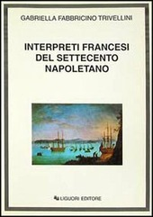Interpreti francesi del Settecento napoletano