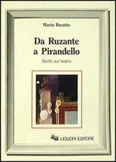 Da Ruzante a Pirandello. Scritti sul teatro