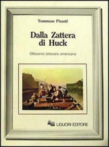 Dalla zattera di Huck. Ottocento letterario americano