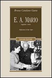 E. A. Mario. Leggenda e Storia. Con CD Audio