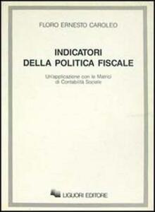 Indicatori della politica fiscale. Un'applicazione con le matrici di contabilità sociale