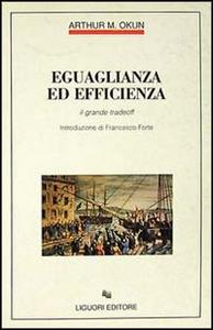 Libro Eguaglianza ed efficienza. Il grande tradeoff Arthur M. Okun