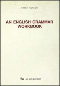 English grammar workbook (An)
