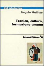 Tecnica, cultura, formazione umana