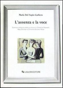 L' assenza e la voce. Scena e intreccio della scrittura in Christina Rossetti, May Sinclair e Christine Brooke-Rose
