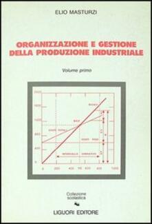 Festivalpatudocanario.es Organizzazione e gestione della produzione industriale. Vol. 1 Image