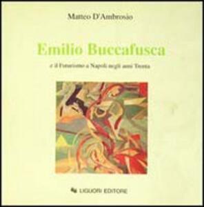 Emilio Buccafusca e il futurismo a Napoli negli anni Trenta