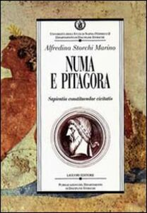 Libro Numa e Pitagora. Sapientia constituendae civitatis Alfredina Storchi Marino