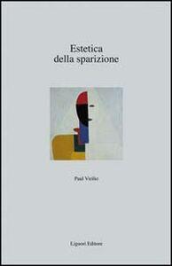 Foto Cover di Estetica della sparizione, Libro di Paul Virilio, edito da Liguori
