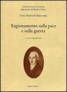 Libro Ragionamento sulla pace e sulla guerra Vasilij F. Malinovskij