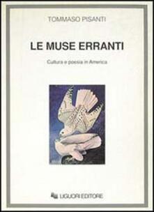 Le muse erranti. Cultura e poesia in America