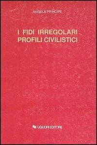 I fidi irregolari. Profili civilistici