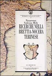 Ricerche nella Brettia-Nocera Terinese. Risultati degli scavi e ipotesi di lavoro