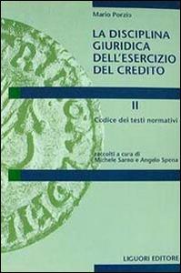 Libro La disciplina giuridica dell'esercizio del credito. Vol. 2: Codice dei testi normativi. Mario Porzio