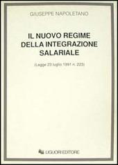 Il nuovo regime della integrazione salariale (Legge 23 luglio 1991, n. 223)