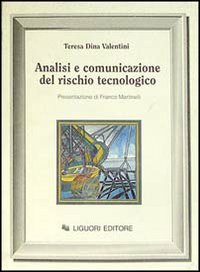 Analisi e comunicazione del rischio tecnologico