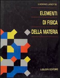 Libro Elementi di fisica della materia Luciano Lanotte