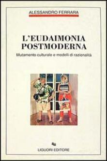 Adiaphora.it L' eudaimonia postmoderna. Mutamento culturale e modelli di razionalità Image