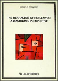 The reanalysis of reflexives: a diachronic perspective