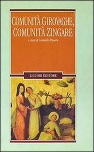 Libro Comunità girovaghe, comunità zingare