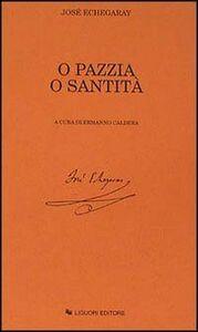 Libro O pazzia o santità José de Echegaray