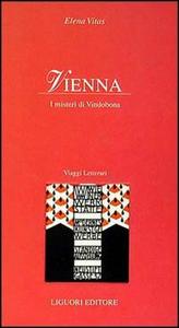 Libro Vienna. I misteri di Vindobona Elena Vitas