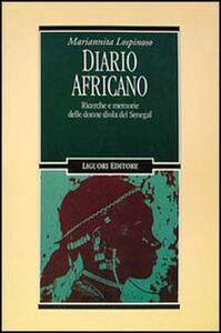 Libro Diario africano. Ricerche e memorie delle donne diola del Senegal Mariannita Lospinoso