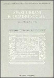 Foto Cover di Quaderni. Spazi urbani e quadri sociali. Vol. 11-12, Libro di  edito da Liguori