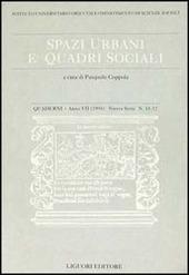 Quaderni. Spazi urbani e quadri sociali. Vol. 11-12