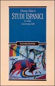 Libro Studi ispanici. Vol. 2: I critici. Oreste Macrì