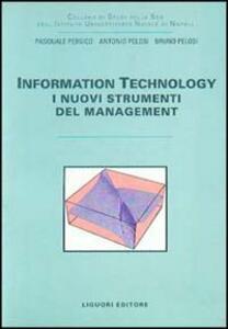 Information technology. I nuovi strumenti del management
