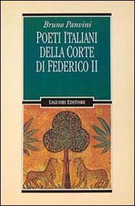 Libro Poeti italiani della corte di Federico II Bruno Panvini