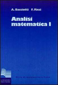 Foto Cover di Analisi matematica 1, Libro di Andrea Bacciotti,Fulvio Ricci, edito da Liguori