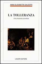 La tolleranza. Una proposta pluralista