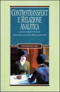 Foto Cover di Controtransfert e relazione analitica, Libro di  edito da Liguori