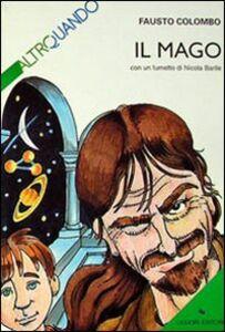 Libro Il mago Fausto Colombo