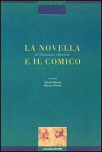 Libro La novella e il comico. Da Boccaccio a Brancati. Atti di Convegno