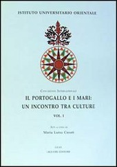 Il Portogallo e i mari: un incontro tra culture. Atti del Congresso internazionale (Napoli 1997)