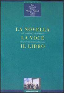 Libro La novella, la voce, il libro. Dal cantare trecentesco alla penna narratrice barocca