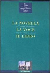 La novella, la voce, il libro. Dal cantare trecentesco alla penna narratrice barocca
