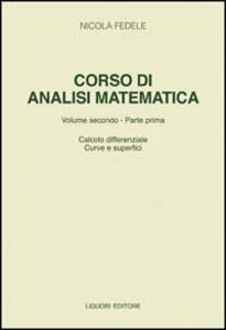 Corso di analisi matematica. Vol. 2\1: Calcolo differenziale, curve e superfici.