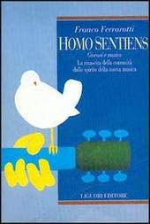 Homo sentiens. Giovani e musica. La rinascita della comunità dallo spirito della nuova musica