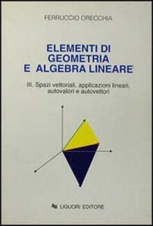 Steamcon.it Elementi di geometria e algebra lineare. Vol. 3 Image